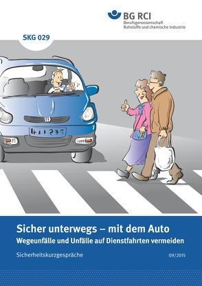 SKG 029 – Sicherheitskurzgespräch Sicher unterwegs – mit dem Auto