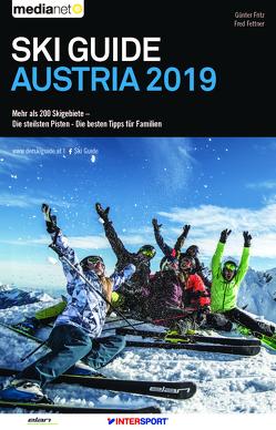 Ski Guide Austria 2019 von Fettner,  Fred, Fritz,  Günter