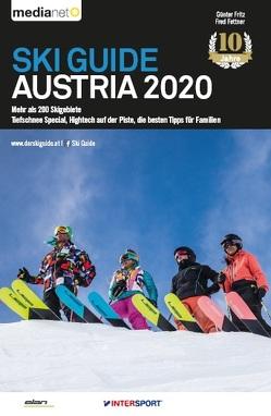 Ski Guide Austria 2020 – Mehr als 200 Skigebiete von Fettner,  Fred, Fritz,  Günter