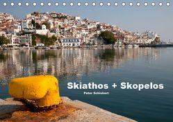 Skiathos + Skopelos (Tischkalender 2019 DIN A5 quer) von Schickert,  Peter