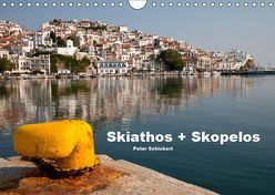 Skiathos + Skopelos (Wandkalender 2019 DIN A4 quer)