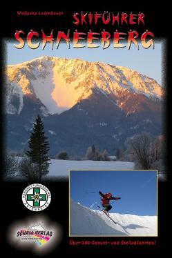 Skiführer Schneeberg von Ladenbauer,  Wolfgang