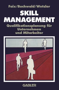 Skill-Management von Buchwald,  c., Faix,  W. G., Wetzler,  r.