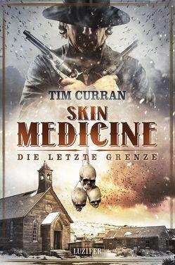 Skin Medicine von Curran,  Tim, Raimund,  Gerstäcker