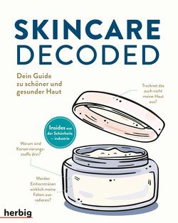 Skincare Decoded von Fu,  Victoria, Lu,  Gloria