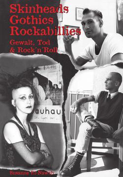 Skinheads – Gothics – Rockabillies von El-Nawab,  Susanne