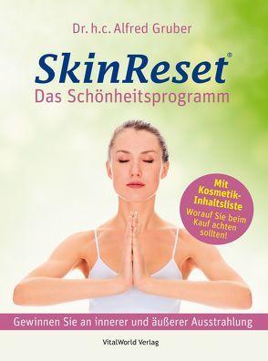 SkinReset – Das Schönheitsprogramm von Gruber,  Alfred