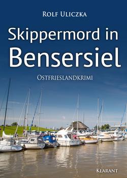 Skippermord in Bensersiel. Ostfrieslandkrimi von Uliczka,  Rolf