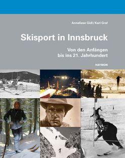 Skisport in Innsbruck von Gidl,  Anneliese, Graf,  Karl