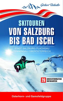 Skitouren von Salzburg bis Bad Ischl von Rabeder,  Gisbert