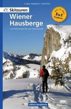 Skitouren Wiener Hausberge – vom Wienerwald bis zum Hochschwab von Kriz,  Karel, Szepfalusi,  Csaba