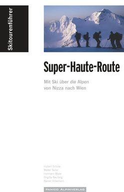 "Skitourenführer ""Super-Haute-Route"" von Hillesheim,  Rainer, Maier,  Hermann, Neufang,  Brigitte, Schüle,  Hubert, Seiler,  Walter"