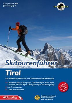 Skitourenführer Tirol von Jentzsch-Rabl,  Axel, Zagajsek,  Johann