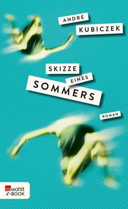 Skizze eines Sommers von Kubiczek,  André