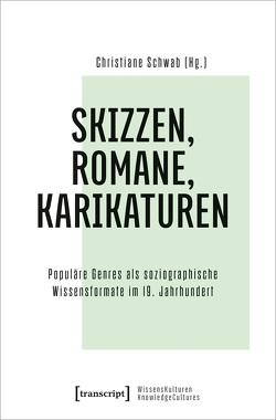 Skizzen, Romane, Karikaturen von Schwab,  Christiane