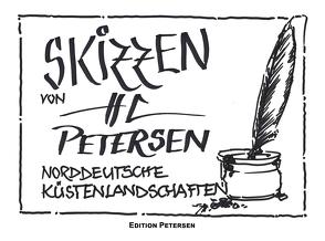 SKIZZEN VON HC PETERSEN von Karl,  Ludwig, Petersen,  Hans-Christian, Schlote,  Gina