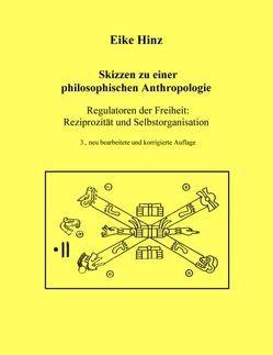 Skizzen zu einer philosophischen Anthropologie von Hinz,  Eike