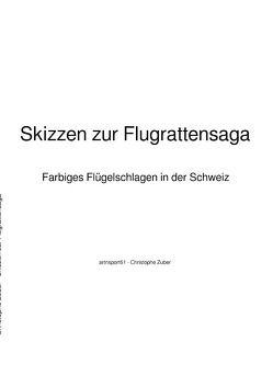 Skizzen zur Flugrattensaga von Zuber,  Christophe
