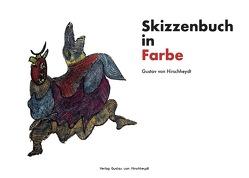 Skizzenbuch in Farbe von von Hirschheydt,  Gustav