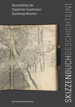 Skizzenbuchgeschichte[n] von Schachtner,  Christiane, Strobl,  Andreas