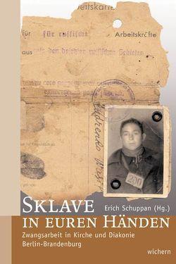 Sklave in euren Händen von Schuppan,  Erich