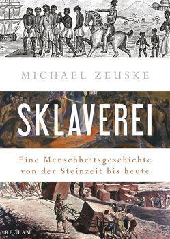 Sklaverei von Zeuske,  Michael