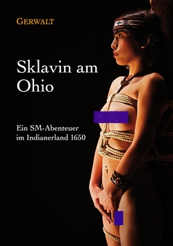 Sklavin am Ohio von Richardson,  Gerwalt
