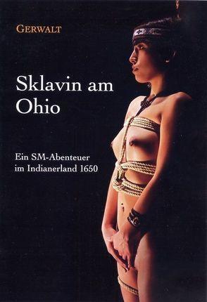 Sklavin am Ohio von Gerwalt
