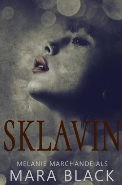 Sklavin von Black,  Mara, Marchande,  Melanie, Winter,  Ivy