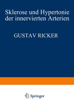 Sklerose und Hypertonie der Innervierten Arterien von Ricker,  Gustav