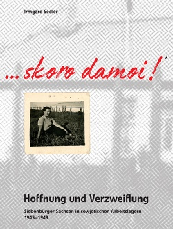 Skoro damoi – Hoffnung und Verzweiflung… von Sedler,  Irmgard