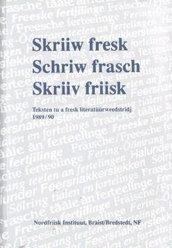 Skriiw fresk /Schriw frasch /Skriiv friisk von Århamar,  Nils, Århammar,  Nils, Tadsen,  Christina, Tholund,  Jakob, Wilts,  Ommo