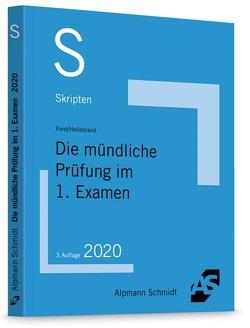 Skript Die mündliche Prüfung im 1. Examen von Forst,  Gerrit, Hellebrand,  Johannes