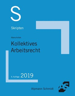 Skript Kollektives Arbeitsrecht von Marschollek,  Günter