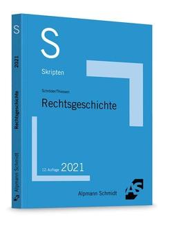 Skript Rechtsgeschichte von Thiessen,  Jan
