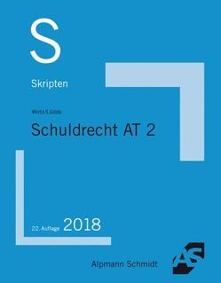 Skript Schuldrecht AT 2 von Lüdde,  Jan Stefan, Wirtz,  Tobias