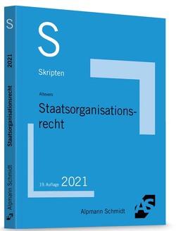 Skript Staatsorganisationsrecht von Altevers,  Ralf