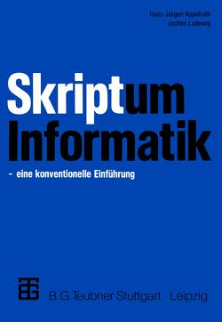 Skriptum Informatik von Appelrath,  Hans-Jürgen, Ludewig,  Jochen
