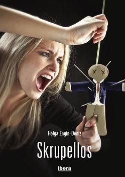 Skrupellos von Engin-Deniz,  Helga