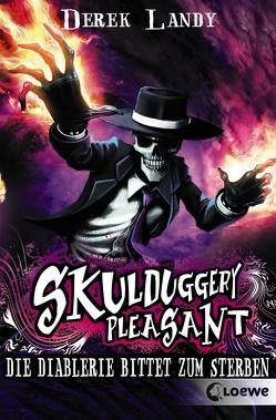 Skulduggery Pleasant 3 – Die Diablerie bittet zum Sterben von Landy,  Derek