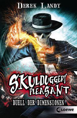 Skulduggery Pleasant 7 – Duell der Dimensionen von Höfker,  Ursula, Landy,  Derek