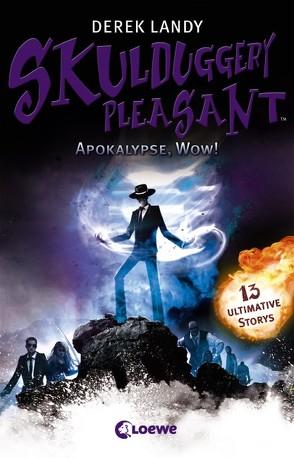 Skulduggery Pleasant – Apokalypse, Wow! von Höfker,  Ursula, Landy,  Derek