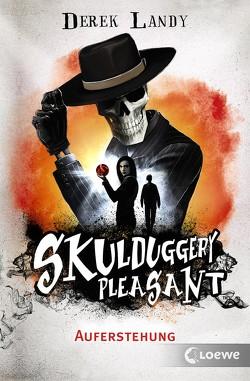 Skulduggery Pleasant – Auferstehung von Höfker,  Ursula, Landy,  Derek