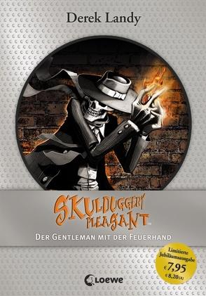 Skulduggery Pleasant – Der Gentleman mit der Feuerhand von Höfker,  Ursula, Landy,  Derek