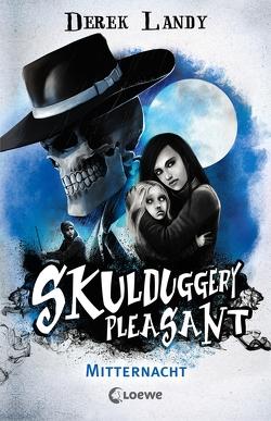 Skulduggery Pleasant – Mitternacht von Höfker,  Ursula, Landy,  Derek