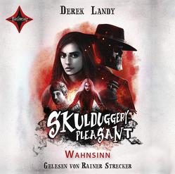 Skulduggery Pleasant – Wahnsinn von Fritz,  Franca, Koop,  Heinrich, Landy,  Derek, Strecker,  Rainer