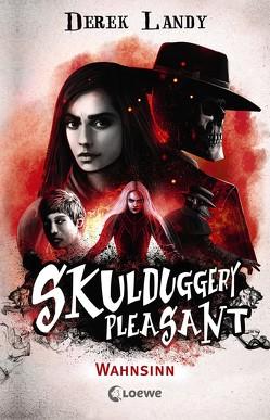 Skulduggery Pleasant – Wahnsinn von Fritz,  Franca, Koop,  Heinrich, Landy,  Derek