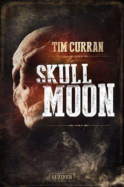 Skull Moon von Curran,  Tim, Lischewski,  Nicole