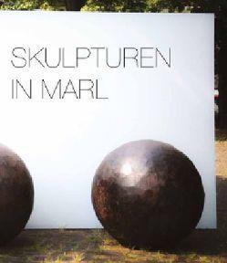 Skulpturen in Marl von Deutinger,  Theo, Ecker,  Bogomir, Elben,  Georg, Hufschmidt,  Isabel, von Keitz,  Kay