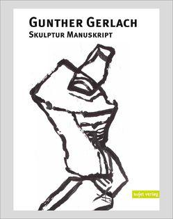 Skulptur Manuskript von Gerlach,  Günther